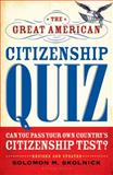 The Great American Citizenship Quiz 9780802717795
