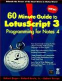60 Minute Guide to Lotus Script 3.0, Beyer, Robert, 1568847793