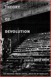 Theory of Devolution : Poems, Groff, David, 0252027795