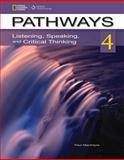 Pathways 4 : Listening, Speaking, and Critical Thinking, Chase, Rebecca Tarver and Johannsen, Kristin L., 1111347794