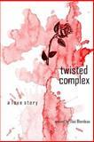 Twisted Complex, Elias Blondeau, 1477687793