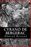 Cyrano de Bergerac, Edmond Rostand, 148239779X