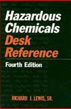 Hazardous Chemicals Desk Reference, Lewis, Richard J., 0471287792