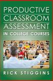 Productive Classroom Assessment in College Courses, Rick Stiggins, 0615827799
