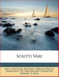 Scritti Vari, Niels Matthias Petersen and Jørgen Bloch, 1147457794