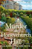 Murder at Honeychurch Hall, Hannah Dennison, 1250007798