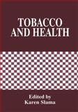 Tobacco and Health, , 1461357799