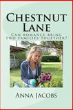 Chestnut Lane, Anna Jacobs, 1493727796