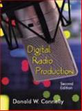Digital Radio Production, Connelly, Donald W., 1577667794