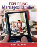 Exploring Marriages and Families, Seccombe, Karen, 0205717799