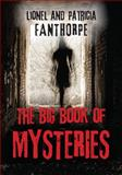 The Big Book of Mysteries, Lionel Fanthorpe and Patricia Fanthorpe, 1554887798