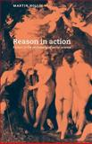 Reason in Action : Essays in the Philosophy of Social Science, Hollis, Martin, 0521447798