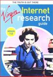 The Virgin Internet Research Guide, Virgin Publishing Staff, 0762707798
