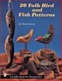 20 Folk Bird and Fish Patterns, Al Streetman, 0764307797