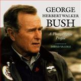 George Herbert Walker Bush, , 0890967792