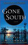 Gone South, Robert R. McCammon, 1416577793