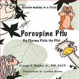 Porcupine Pflu, George Hughes, 1426927797