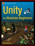 Unity for Absolute Beginners, Sue Blackman, 1430267798