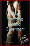 The Boarding School Experiment, Emily Evans, 1479257796