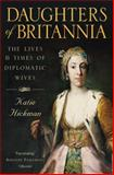 Daughters of Britannia, Katie Hickman, 0006387802
