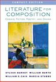Literature for Composition : Essays, Fiction, Poetry, and Drama, Compact Edition, Barnet, Sylvan and Burto, William, 0321107802