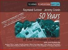 50 Years of the Freedom Charter, Suttner, Raymond and Cronin, Jeremy, 1842777807