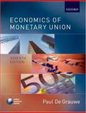 Economics of Monetary Union, De Grauwe, Paul, 0199297800