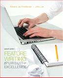 Feature Writing : The Pursuit of Excellence, Friedlander, Edward Jay and Lee, John, 0205747809