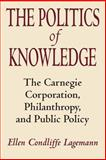 The Politics of Knowledge 9780226467801