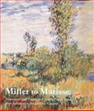 Millet to Matisse : Nineteenth and Twentieth-Century French Paintings from Kelvingrove Art Gallery, Glasgow, , 0300097808