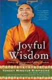 Joyful Wisdom, Eric Swanson and Yongey Mingyur, 0307407802