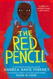 The Red Pencil, Andrea Davis Pinkney, 0316247804