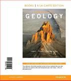 Essentials of Geology, Books a la Carte Edition, Lutgens, Frederick K. and Tarbuck, Edward J., 0321957806