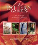 A Pattern Garden, Valerie Easton, 0881927805