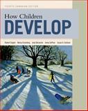 How Children Develop, Siegler, Robert and DeLoache, Judy, 1464107807