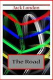 The Road, Jack London, 1477697802