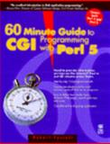 Internet World 60 Minute Guide to CGI Programming with Perl 5.0, Farrell, Robert, 1568847807