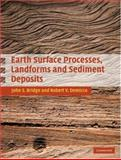 Earth Surface Processes, Landforms and Sediment Deposits, Bridge, John and Demicco, Robert, 0521857805