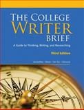 The College Writer : A Guide to Thinking, Writing, and Researching, VanderMey, Randall and Meyer, Verne, 0547147805