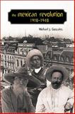 The Mexican Revolution, 1910-1940, Gonzales, Michael J., 082632780X