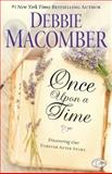 Once upon a Time, Debbie Macomber, 1451607806