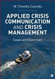 Applied Crisis Communication and Crisis Management 1st Edition