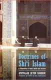 The Doctrines of Shi'ism : A Compendium of Imami Beliefs and Practices, Sobhani, Ayatollah Ja'far, 1860647804