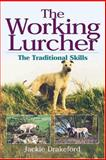 The Working Lurcher, Jackie Drakeford, 1904057802