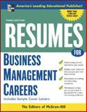 Resumes for Business Management Careers, Editors of McGraw-Hill, 0071467807