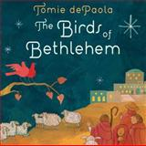 The Birds of Bethlehem, Tomie dePaola, 0399257802