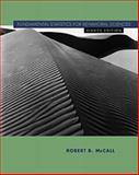 Fundamental Statistics for Behavioral Sciences, Robert B. McCall, 0534577806