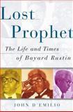 Lost Prophet, John D'Emilio and John D'emilio, 0684827808