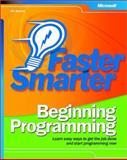 Faster Smarter Beginning Programming, Buyens, Jim, 0735617805
