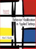 Behavior Modification in Applied Settings, Kazdin, Alan E., 1577667808